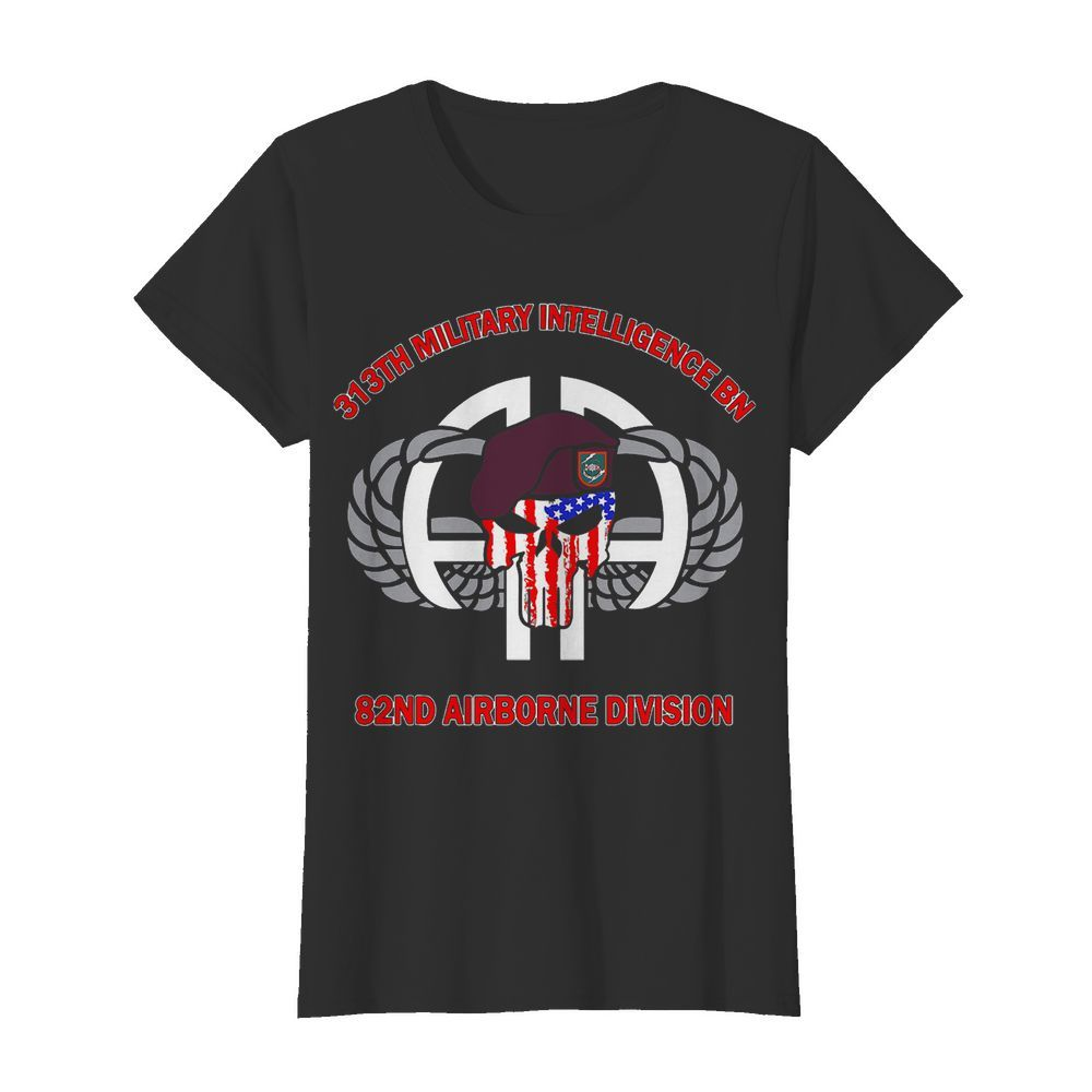 313th Military Intelligence BN 82nd Airborne Division  Classic Women's T-shirt