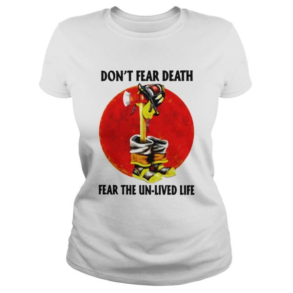 Dont Fear Death Fear The Unlived Life  Classic Ladies