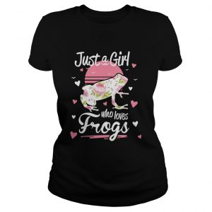 Just A Girl Who Loves Frogs  Classic Ladies