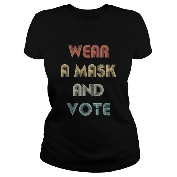 Wear a mask and vote vintage  Classic Ladies