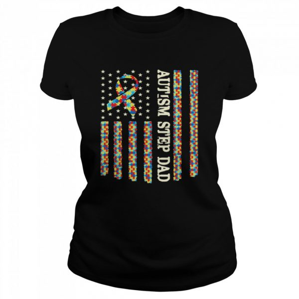 Autism Awareness Proud Autism Step Dad US Flag Gifts  Classic Women's T-shirt