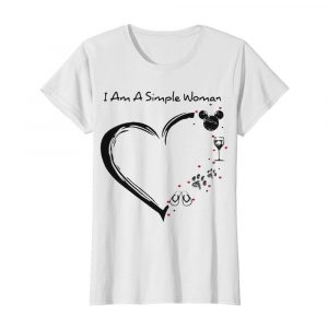 I am a simple woman heart mickey mouse wine paw dog camping  Classic Women's T-shirt
