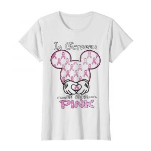 Mickey Mouse In October We Wear Pink Diamond  Classic Women's T-shirt