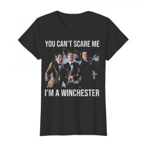 You can't scare me i'm a winchester  Classic Women's T-shirt