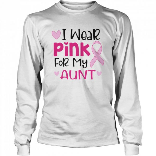 I Wear Pink For My Aunt  Long Sleeved T-shirt