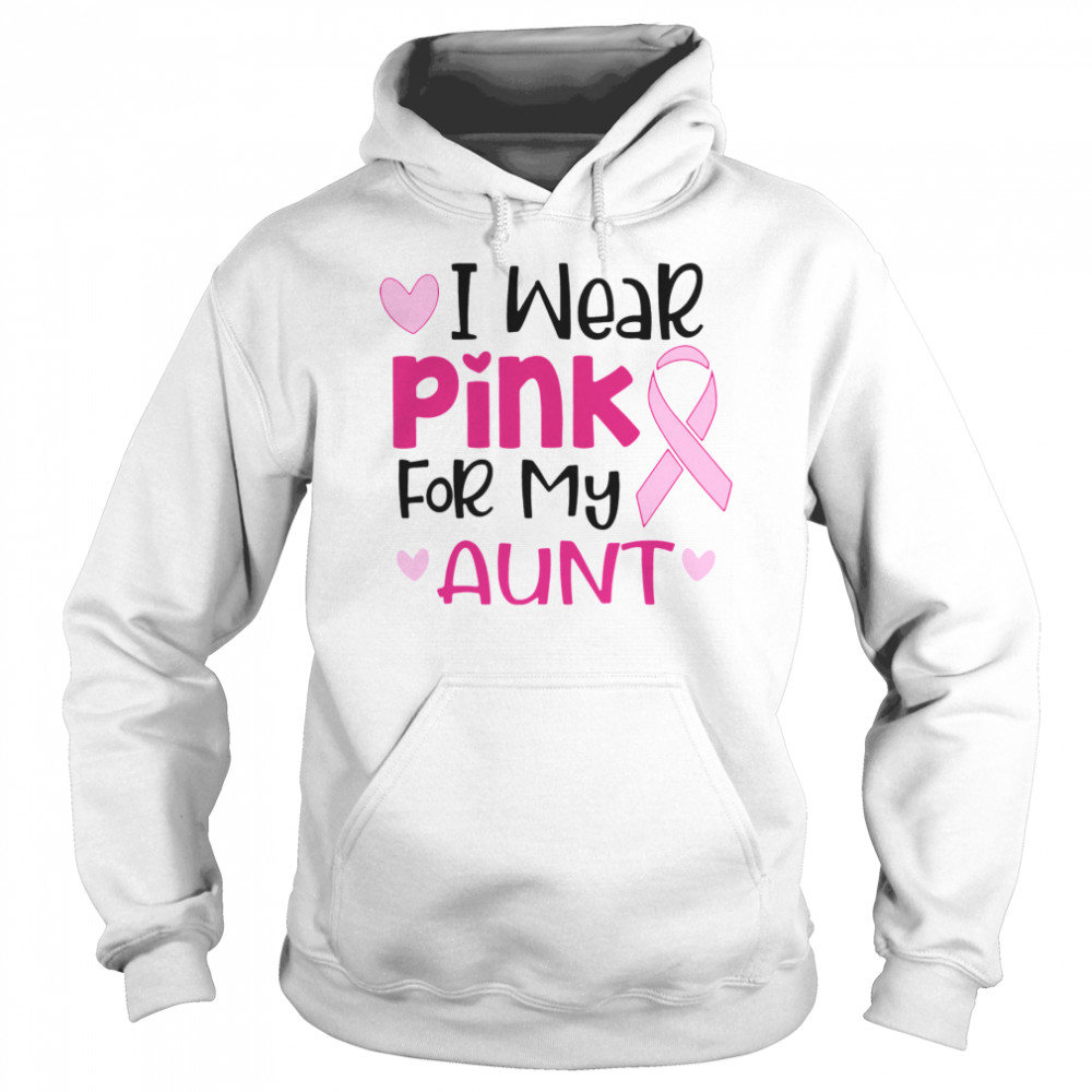 I Wear Pink For My Aunt  Unisex Hoodie