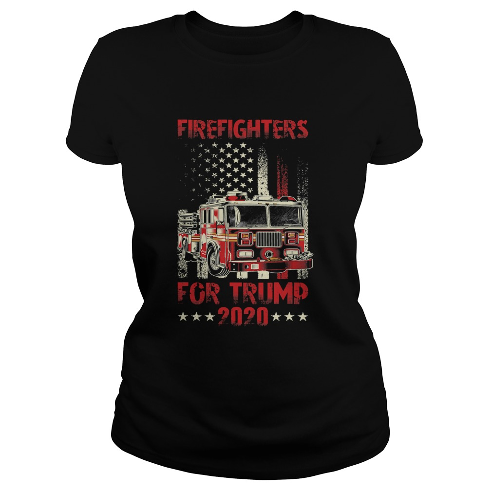Firefighters For Trump 2020 Fire Truck American Flag  Classic Ladies