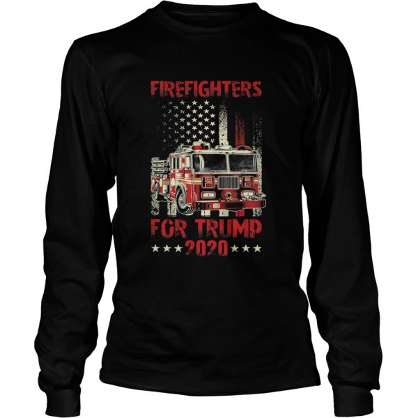 Firefighters For Trump 2020 Fire Truck American Flag  Long Sleeve