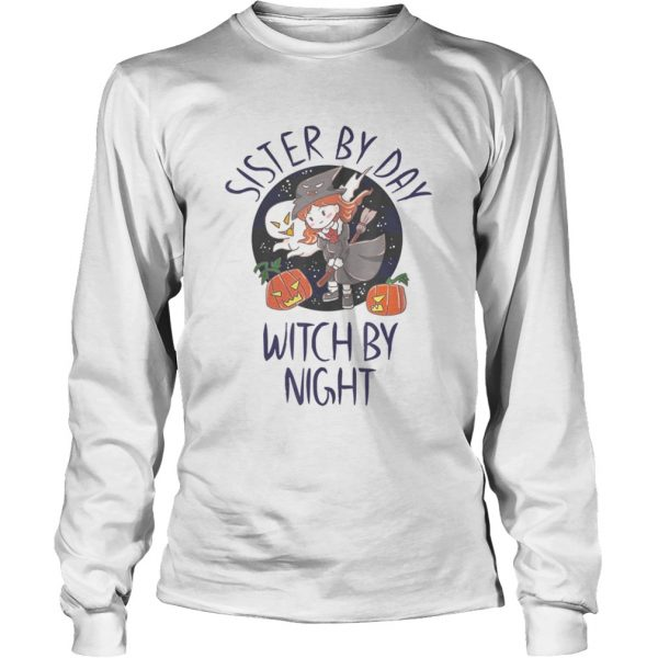 Sister by Day Witch by Night  Long Sleeve