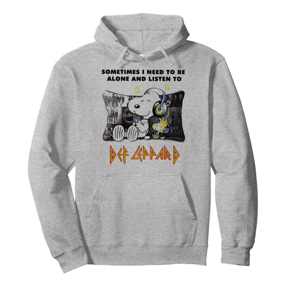 Snoopy Sometimes I need to be alone and listen to Def Leppard  Unisex Hoodie