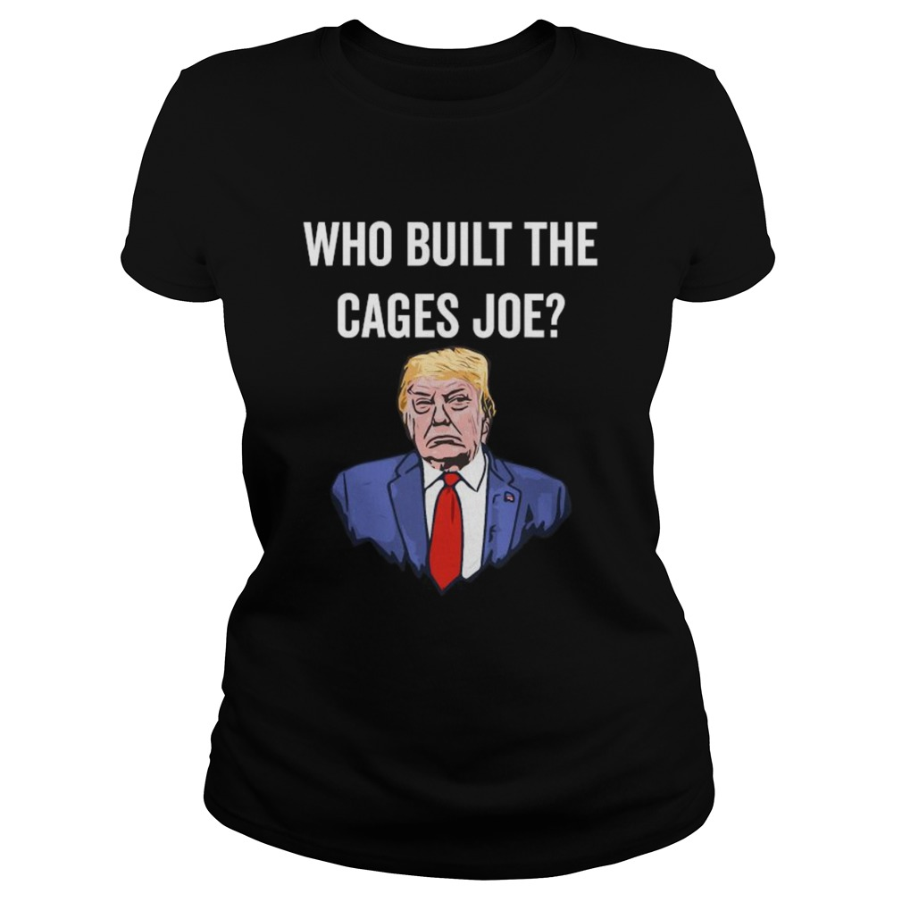 Who Built The Cages Joe  Classic Ladies