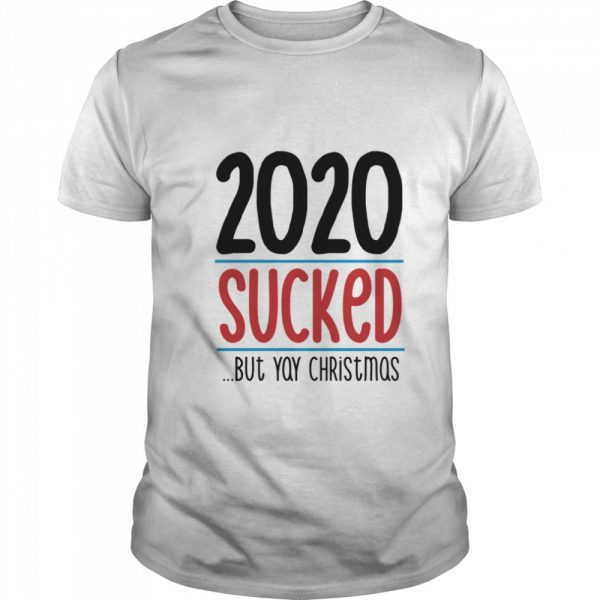 2020 Sucked But Yay Christmas  Classic Men's T-shirt