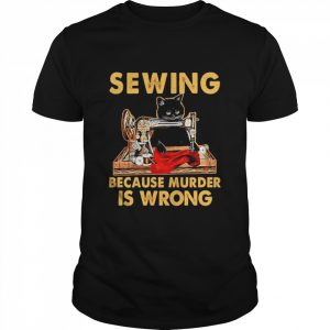 Black Cat Sewing because murder is wrong  Classic Men's T-shirt