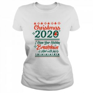 Christmas 2020 I Hoper Your Holiday Breakdown Is Filled With Joy Hat Santa  Classic Women's T-shirt