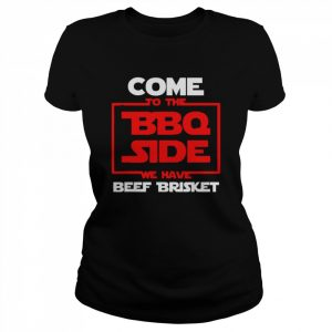 Come To Bbq Side Grill Pitmaster Grillmaster  Classic Women's T-shirt
