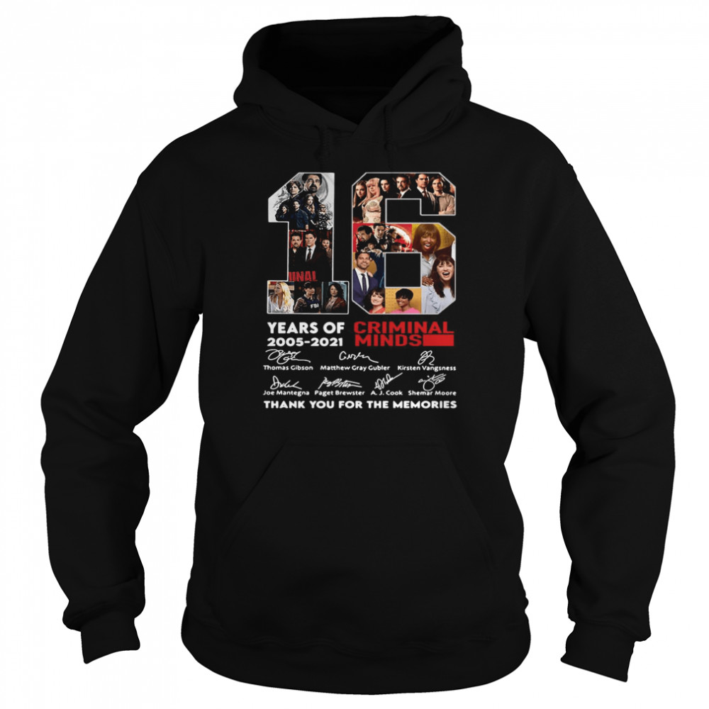 16 Years Of 2005 2021 Criminal Minds Signatures Thank You For The Memories  Unisex Hoodie