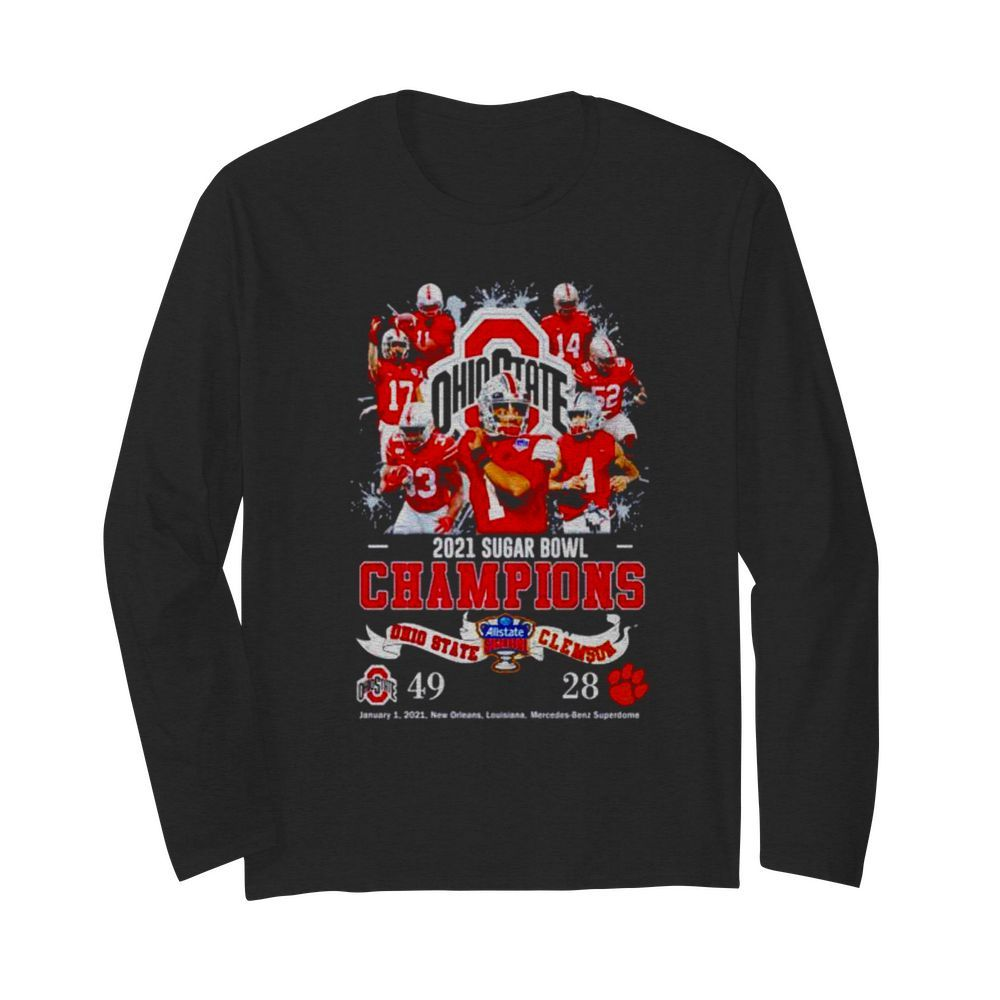 Ohio State 2021 Sugar Bowl Champions Ohio State 49 Clemson 28  Long Sleeved T-shirt